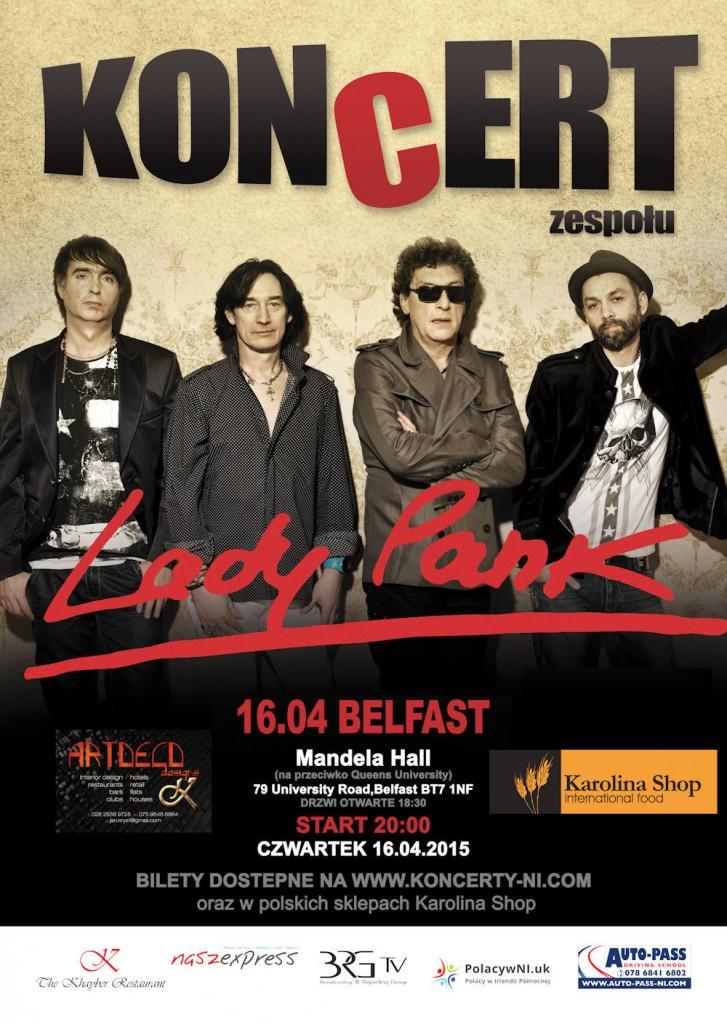 Koncert Lady Pank  - 16.04.2015 Belfast, Start godz. 20:00